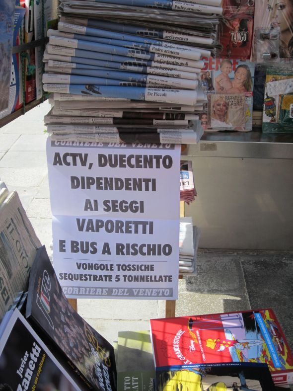 "Last Thursday -- two days ago -- the announcement at the newsstand read: ""ACTV 200 employees at the polling places vaporettos and buses at risk.""  This translates as: We were polite enough to warn you in time, so you could make other plans for getting around on Sunday.  Like buying a boat or helicopter."